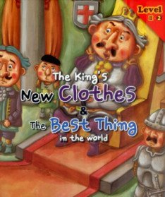 The King's New Clothes & The Best Thing in the Best 벌거벗은 임금님 & 세상에서 가장 귀한 것 Level 3-2