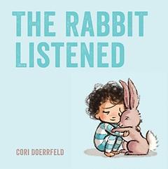 The Rabbit Listened (Paperback)