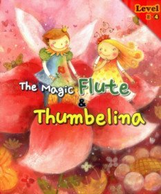 The Magic Flute & Thumbelina �Ǹ��δ� �糪�� & �������� Level 3-4