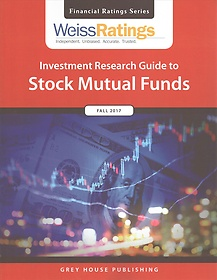 "<font title=""Weiss Ratings Investment Research Guide to Stock Mutual Funds Fall 2017 (Paperback)"">Weiss Ratings Investment Research Guide ...</font>"
