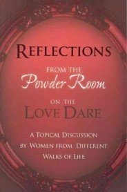 "<font title=""Reflections from the Powder Room on Love Dare: An Unofficial Companion Guide (Paperback) "">Reflections from the Powder Room on Love...</font>"