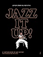 재즈 잇 업 JAZZ IT UP : 남무성의 만화로 보는 재즈의 역사