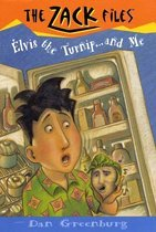Elvis, the Turnip, and Me - Zack Files 14 (Paperback)