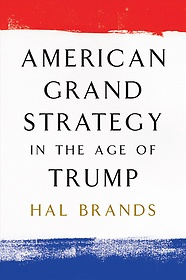 "<font title=""American Grand Strategy in the Age of Trump (Paperback)"">American Grand Strategy in the Age of Tr...</font>"