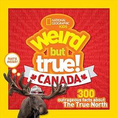 Weird but True Canada (Paperback)