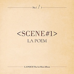 라포엠(LA POEM) - 'SCENE#1' [1st Mini Album]