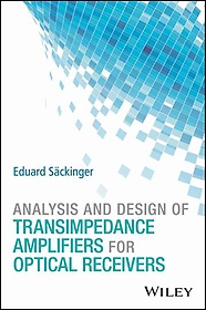 "<font title=""Analysis and Design of Transimpedance Amplifiers for Optical Receivers (Hardcover)"">Analysis and Design of Transimpedance Am...</font>"