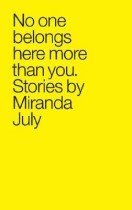 """<font title=""""No One Belongs Here More Than You (Paperback) """">No One Belongs Here More Than You (Paper...</font>"""