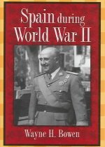 Spain During World War II (Hardcover)