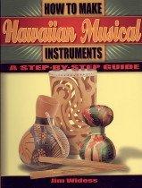 "<font title=""How to Make Hawaiian Musical Instruments (Paperback)"">How to Make Hawaiian Musical Instruments...</font>"