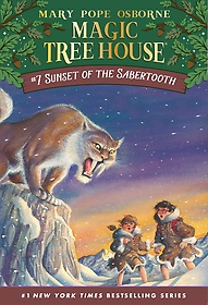 Magic Tree House #07 : Sunset Of The Sabertooth (Paperback)