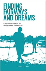 Finding Fairways and Dreams (Paperback)