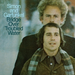 Simon & Garfunkel - Bridge Over Troubled Water [40th Anniversary Edition]
