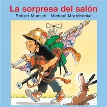 "<font title=""La Sorpresa del Salon = Show-And-Tell (Paperback)  - Spanish Edition"">La Sorpresa del Salon = Show-And-Tell (P...</font>"