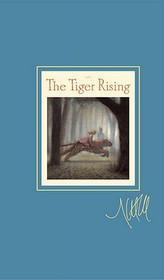"""<font title=""""The Tiger Rising (Hardcover/ Signature Edition)"""">The Tiger Rising (Hardcover/ Signature E...</font>"""