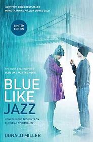 Blue Like Jazz (Paperback)