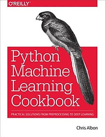 Machine Learning With Python Cookbook (Paperback)