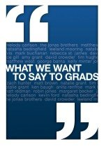 "<font title=""What We Want to Say to Grads (Hardcover) "">What We Want to Say to Grads (Hardcover)...</font>"
