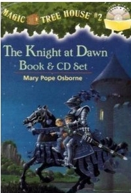 "<font title=""Magic Tree House #2 : The Knight At Dawn (Paperback + CD)"">Magic Tree House #2 : The Knight At Dawn...</font>"