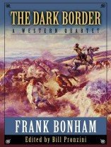 "<font title=""The Dark Border: A Western Quartet (Hardcover) "">The Dark Border: A Western Quartet (Hard...</font>"