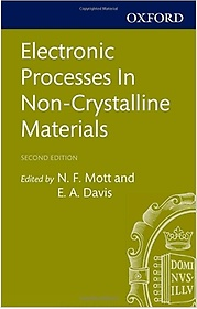 Electronic Processes in Non-Crystalline Materials (Paperback / 2nd Ed.)