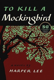 "<font title=""To Kill a Mockingbird (Hardcover/ 50th Anniversary Ed.)"">To Kill a Mockingbird (Hardcover/ 50th A...</font>"