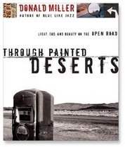"""<font title=""""Through Painted Deserts: Light, God and Beauty on the Open Road (CD/ 도서별매) """">Through Painted Deserts: Light, God and ...</font>"""