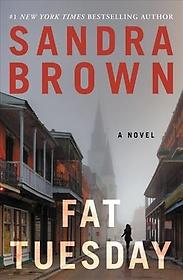 "<font title=""Fat Tuesday (Paperback / Reprint Edition)"">Fat Tuesday (Paperback / Reprint Edition...</font>"