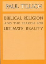 Biblical Religion and the Search for Ultimate Reality (Paperback)