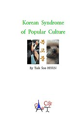 Korean Syndrome of Popular Culture