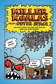 """<font title=""""Killer Koalas from Outer Space and Lots of Other Very Bad Stuff That Will Make Your Brain Explode! (Paperback)"""">Killer Koalas from Outer Space and Lots ...</font>"""