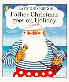 """<font title=""""Father Christmas Goes on Holiday (Paperback)"""">Father Christmas Goes on Holiday (Paperb...</font>"""