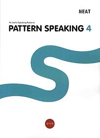 NEAT PATTERN SPEAKING 4