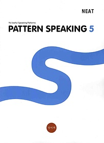 NEAT PATTERN SPEAKING 5