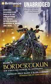 Welcome to Bordertown (CD / Unabridged)