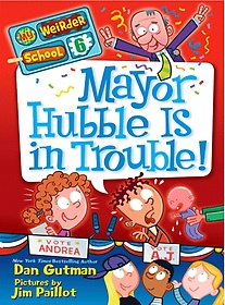Mayor Hubble Is in Trouble! (Paperback)