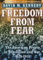 Freedom from Fear: The American People in Depression and War, 1929-1945 (Hardcover)