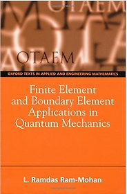Finite Element and Boundary Element Applications in Quantum Mechanics (Paperback)