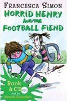 """<font title=""""Horrid Henry and the Football Fiend (Paperback + CD)"""">Horrid Henry and the Football Fiend (Pap...</font>"""