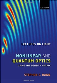 Lectures on Light: Nonlinear and Quantum Optics using the Density Matrix (Hardcover)