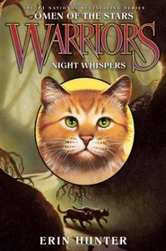 "<font title=""Warriors, Omen of the Stars #3: Night Whispers (Paperback)"">Warriors, Omen of the Stars #3: Night Wh...</font>"