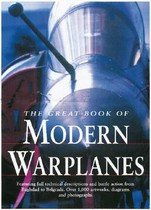 The Great Book of Modern Warplanes (Hardcover)