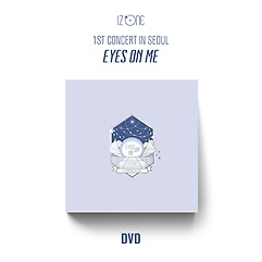 아이즈원(IZ*ONE) - 아이즈원 1ST CONCERT IN SEOUL [EYES ON ME] DVD