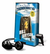 "<font title=""The Life & Times of the Thunderbolt Kid (Unabridged)"">The Life & Times of the Thunderbolt Kid ...</font>"