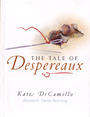 The Tale of Despereaux (Paperback) : Being the Story of a Mouse, a Princess, Some Soup, And a Spool of Thread