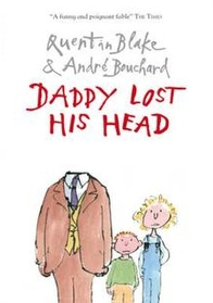 Daddy Lost His Head (Paperback)