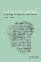 The Derveni Papyrus: Cosmology, Theology and Interpretation (Paperback)