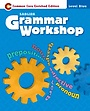 Grammer Workshop, Level Blue: Student Book (Paperback)