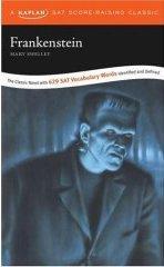 "<font title=""Frankenstein: A Kaplan SAT Score-Raising Classic (2nd Edition/ Pocket)"">Frankenstein: A Kaplan SAT Score-Raising...</font>"