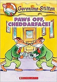 Geronimo Stilton #06 : Paws Off, Cheddarface! (Paperback)